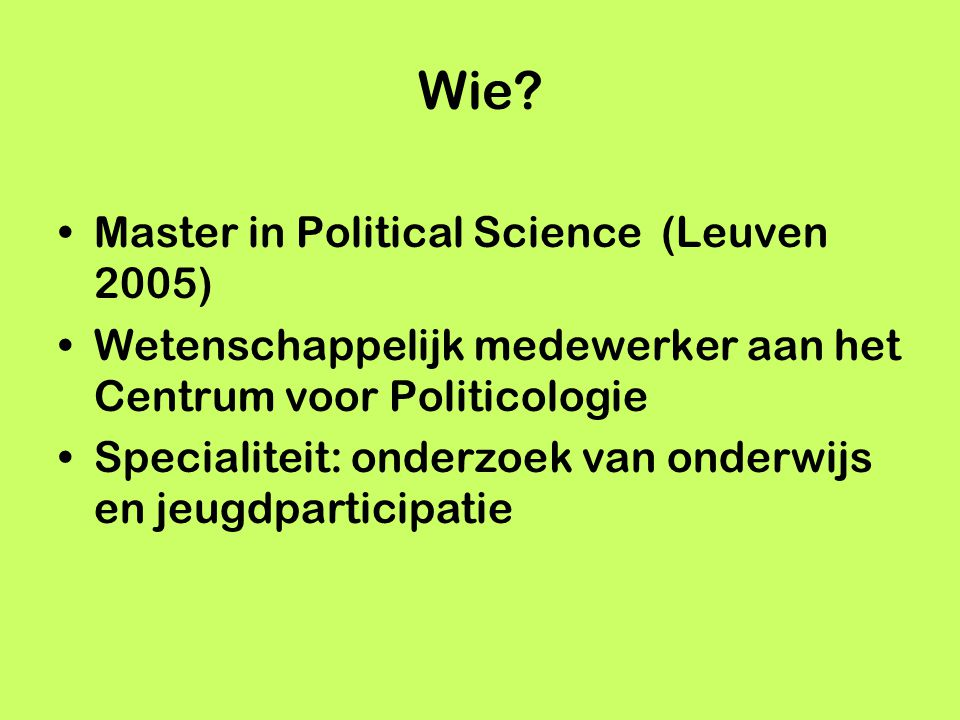 Wie Master in Political Science (Leuven 2005)
