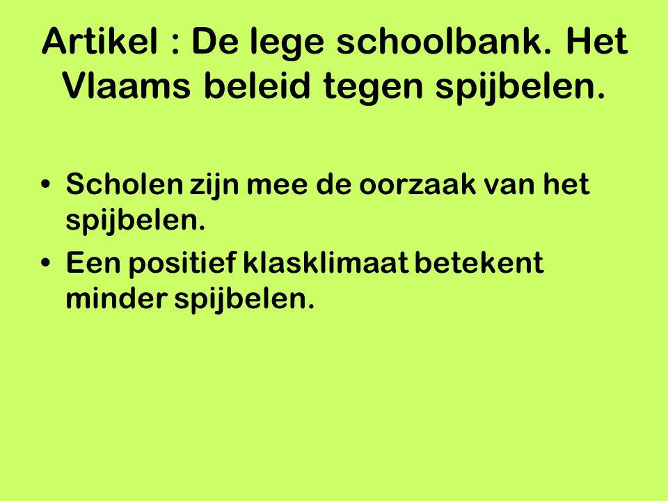 Artikel : De lege schoolbank. Het Vlaams beleid tegen spijbelen.