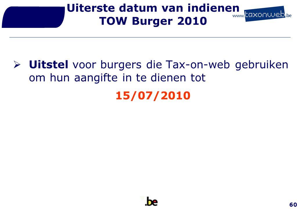 Uiterste datum van indienen TOW Burger 2010