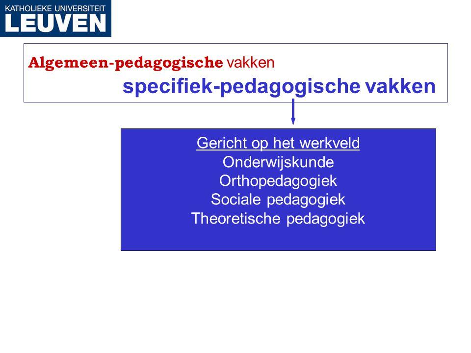 Algemeen-pedagogische vakken specifiek-pedagogische vakken