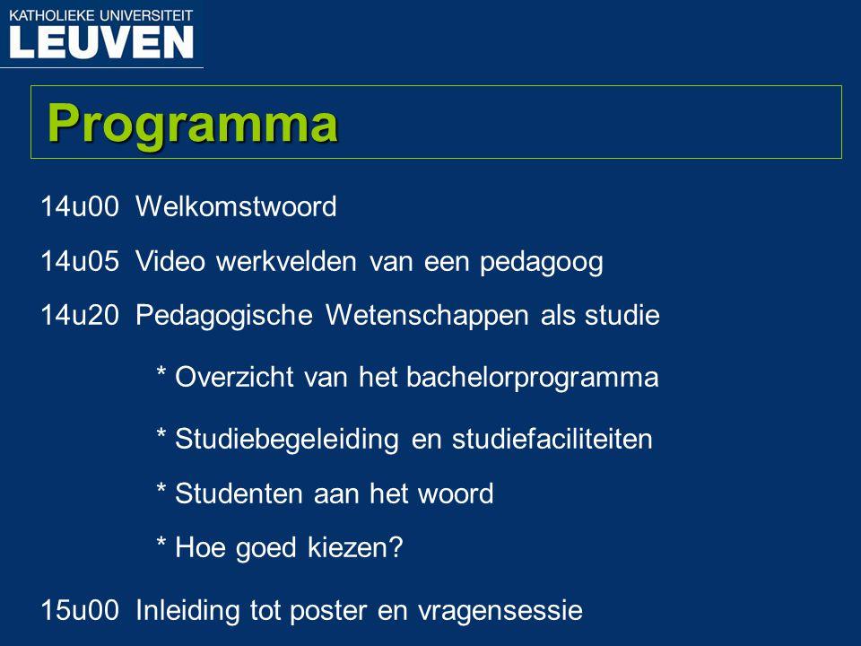 Programma 14u00 Welkomstwoord 14u05 Video werkvelden van een pedagoog