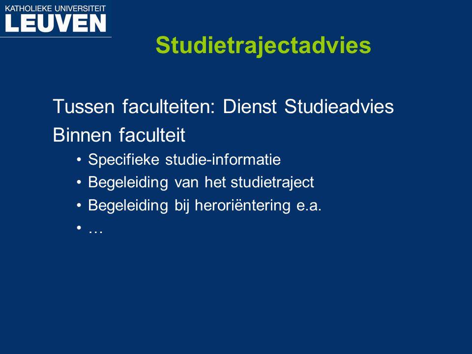 Studietrajectadvies Tussen faculteiten: Dienst Studieadvies