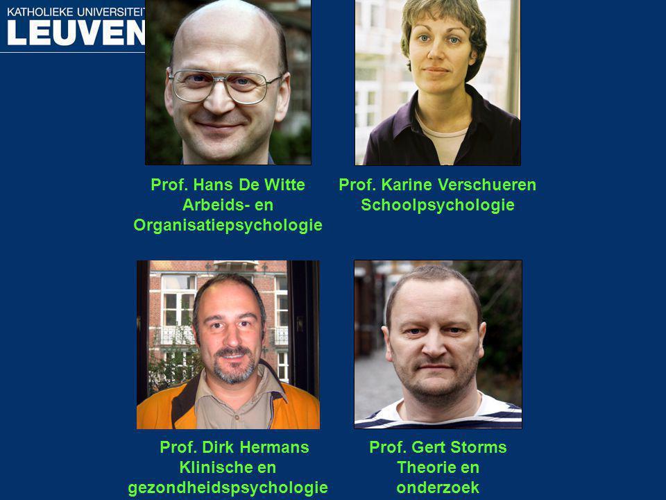 Organisatiepsychologie Prof. Karine Verschueren Schoolpsychologie