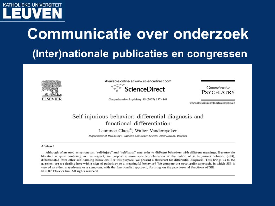 Communicatie over onderzoek (Inter)nationale publicaties en congressen