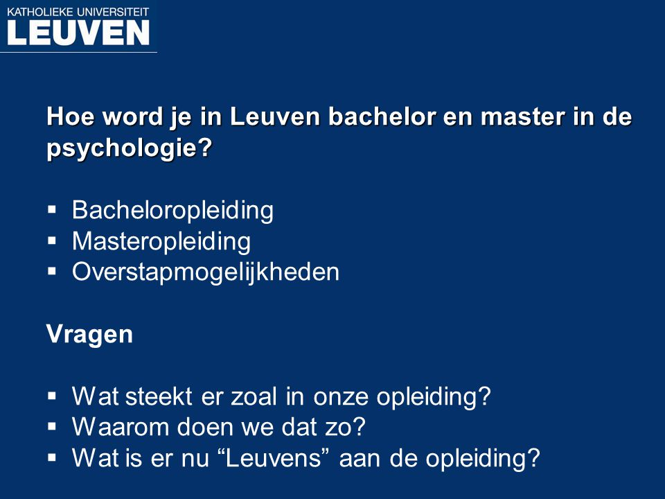 Hoe word je in Leuven bachelor en master in de
