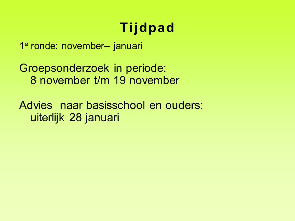 Tijdpad Groepsonderzoek in periode: 8 november t/m 19 november