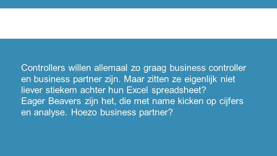 Controllers willen allemaal zo graag business controller en business partner zijn. Maar zitten ze eigenlijk niet liever stiekem achter hun Excel spreadsheet