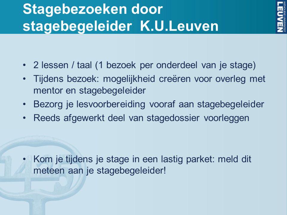 Stagebezoeken door stagebegeleider K.U.Leuven