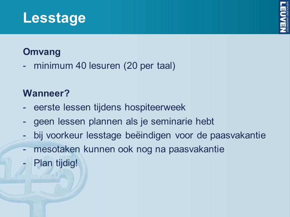 Lesstage Omvang minimum 40 lesuren (20 per taal) Wanneer