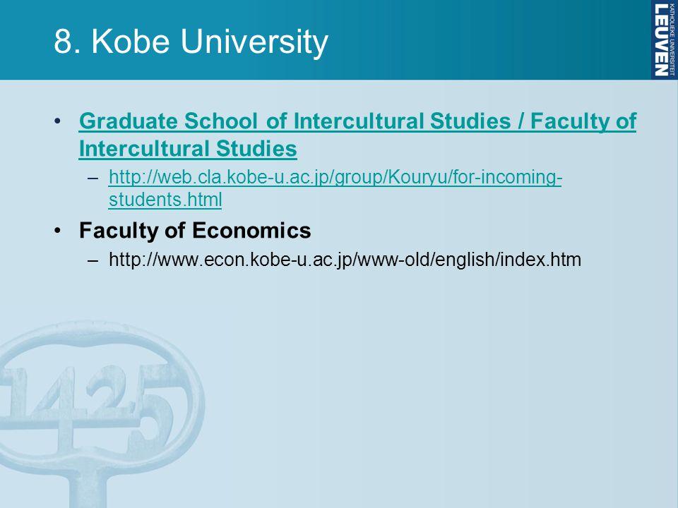 8. Kobe University Graduate School of Intercultural Studies / Faculty of Intercultural Studies.