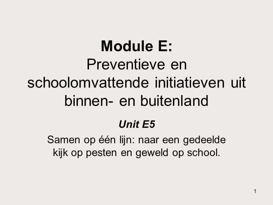 Module E: Preventieve en schoolomvattende initiatieven uit binnen- en buitenland