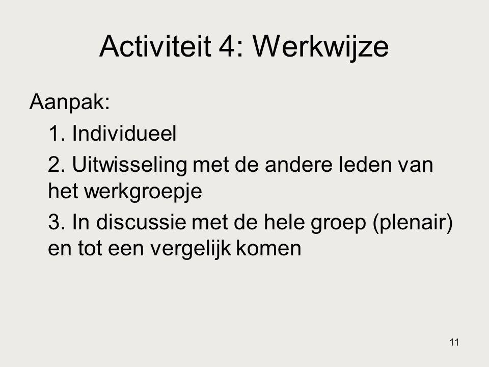 Activiteit 4: Werkwijze