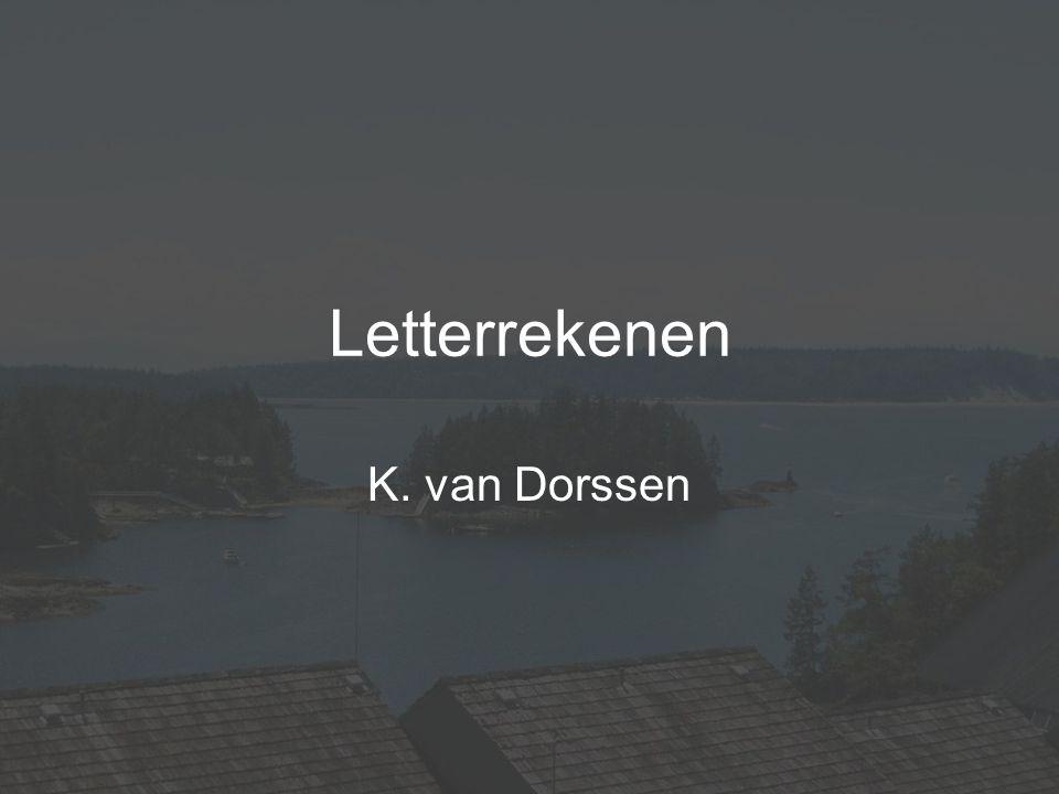 Letterrekenen K. van Dorssen