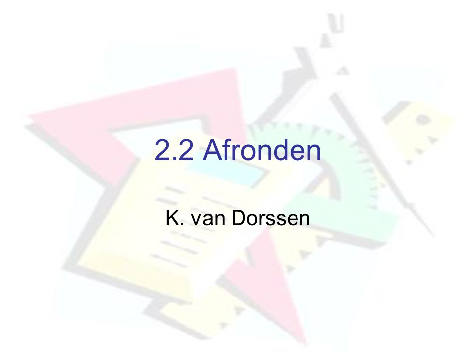 2.2 Afronden K. van Dorssen