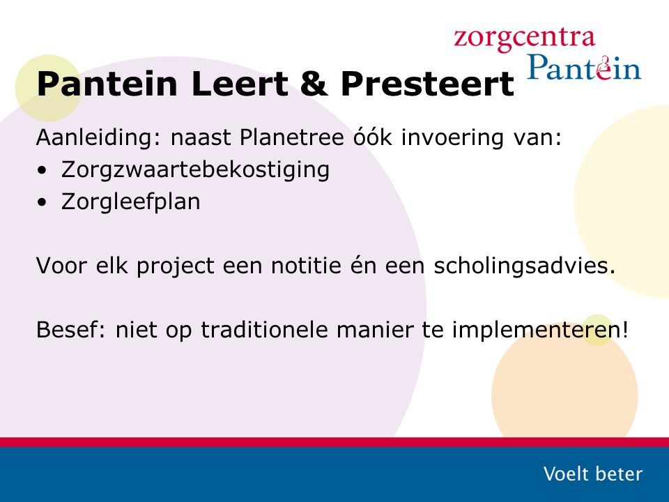 Pantein Leert & Presteert