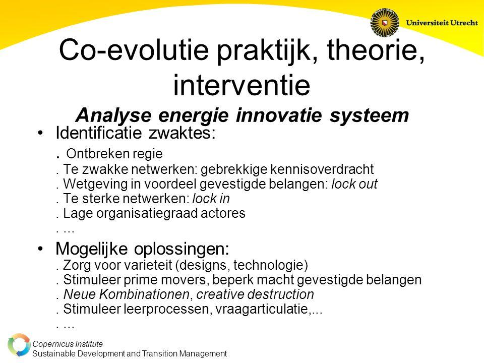 Co-evolutie praktijk, theorie, interventie Analyse energie innovatie systeem
