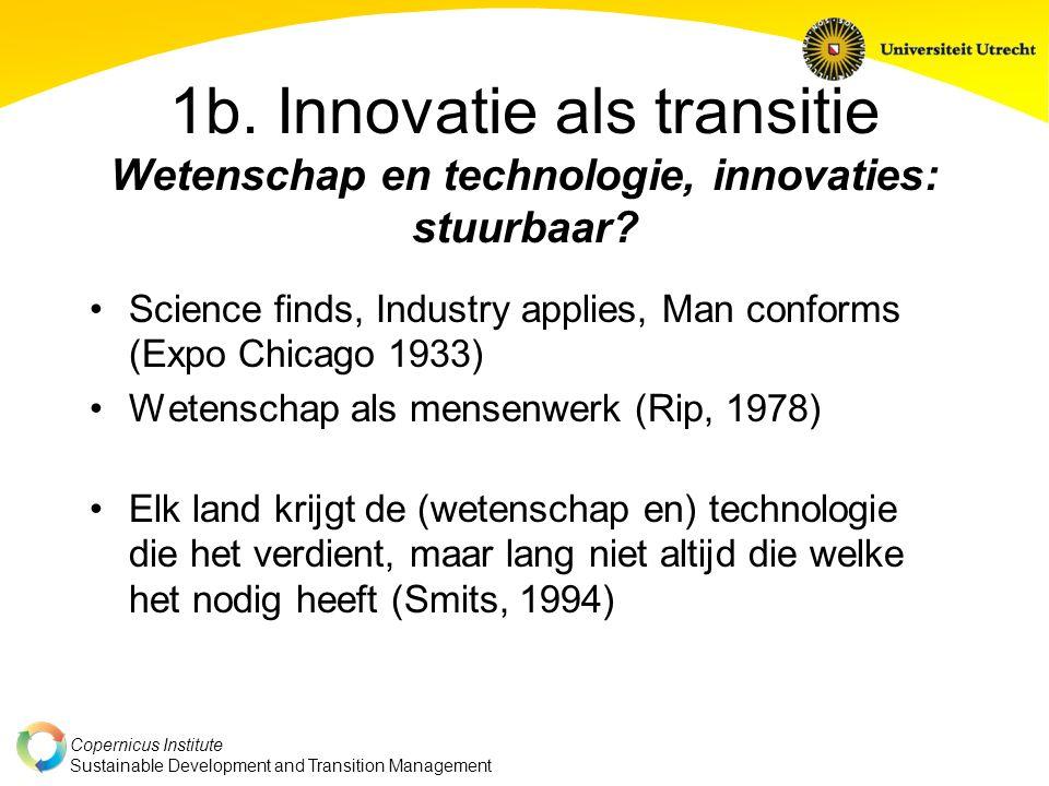 1b. Innovatie als transitie Wetenschap en technologie, innovaties: stuurbaar