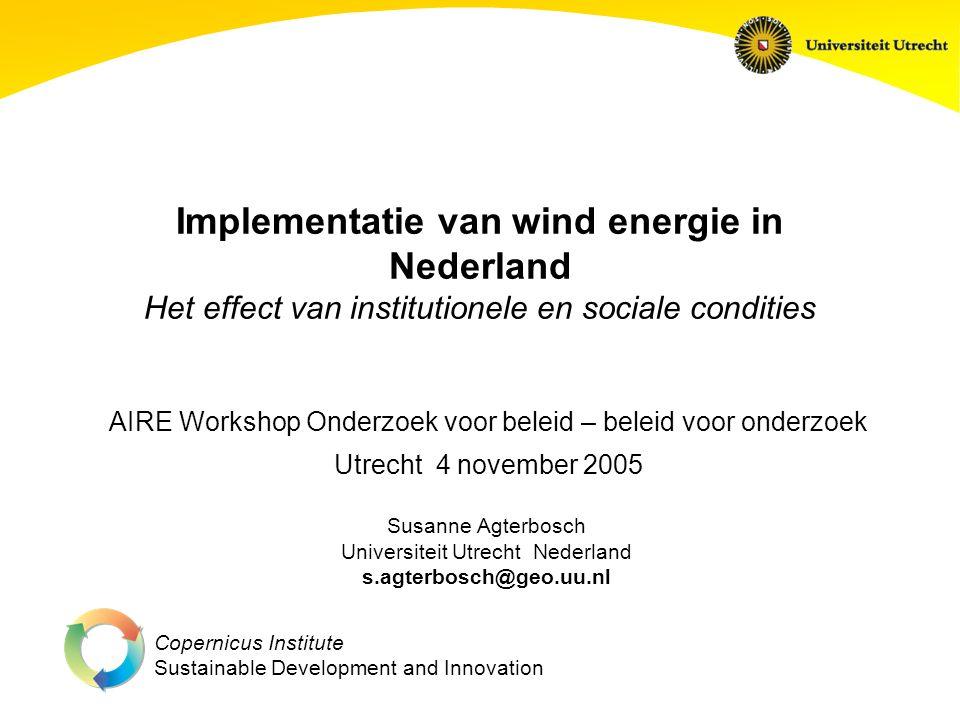 Implementatie van wind energie in Nederland Het effect van institutionele en sociale condities