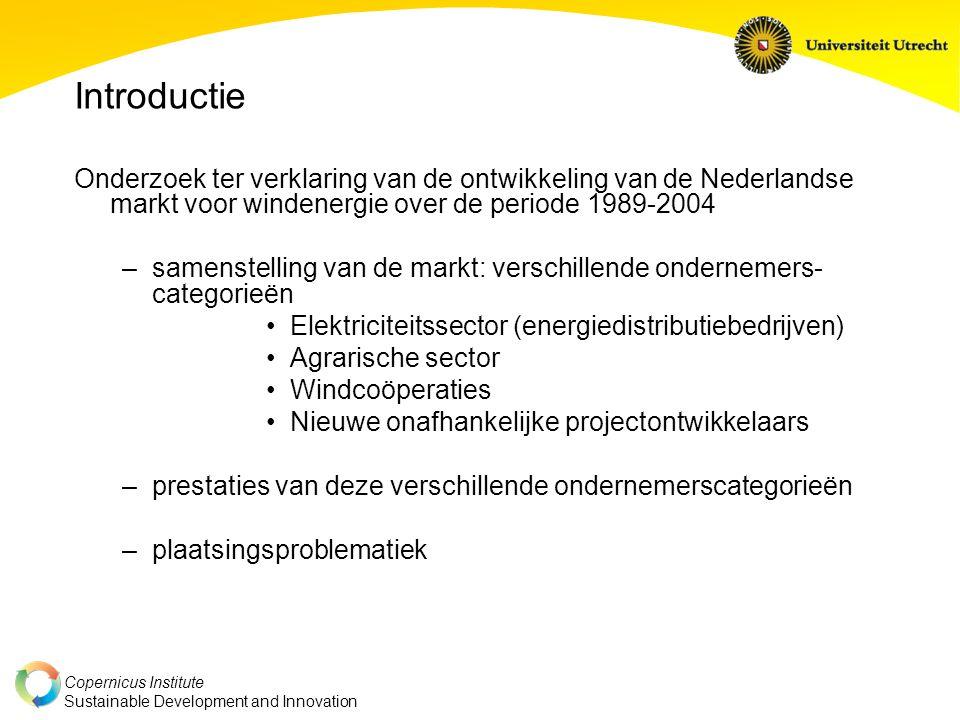 Introductie Onderzoek ter verklaring van de ontwikkeling van de Nederlandse markt voor windenergie over de periode 1989-2004.