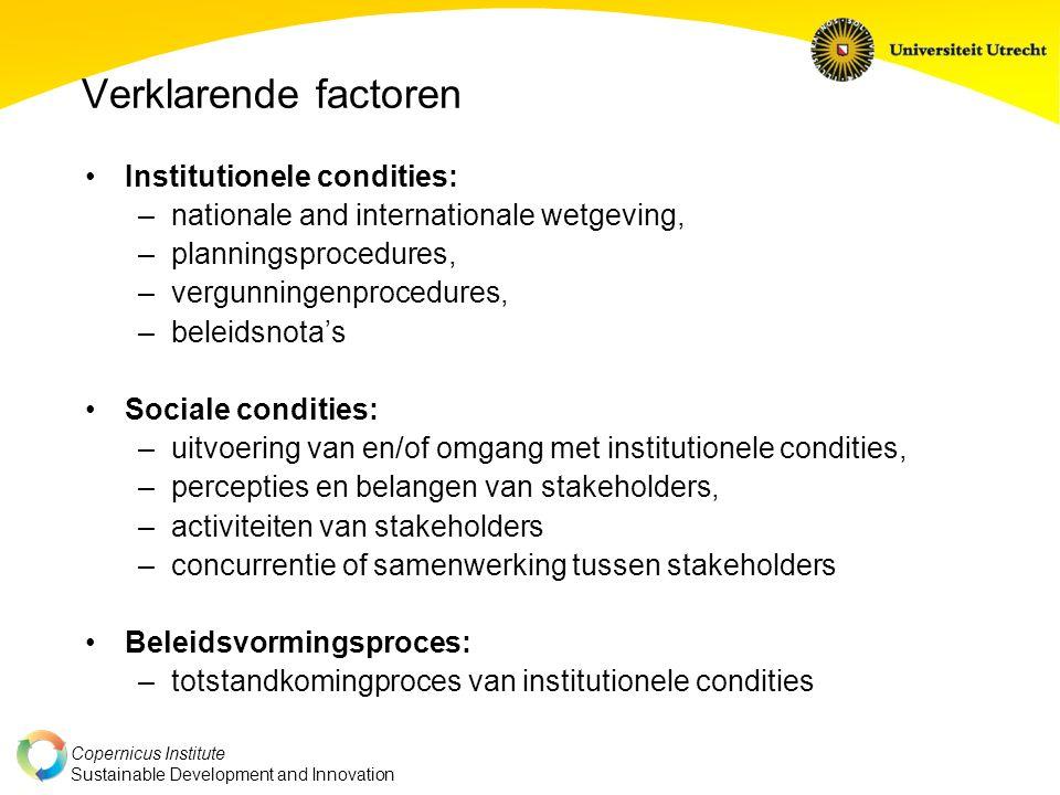Verklarende factoren Institutionele condities: