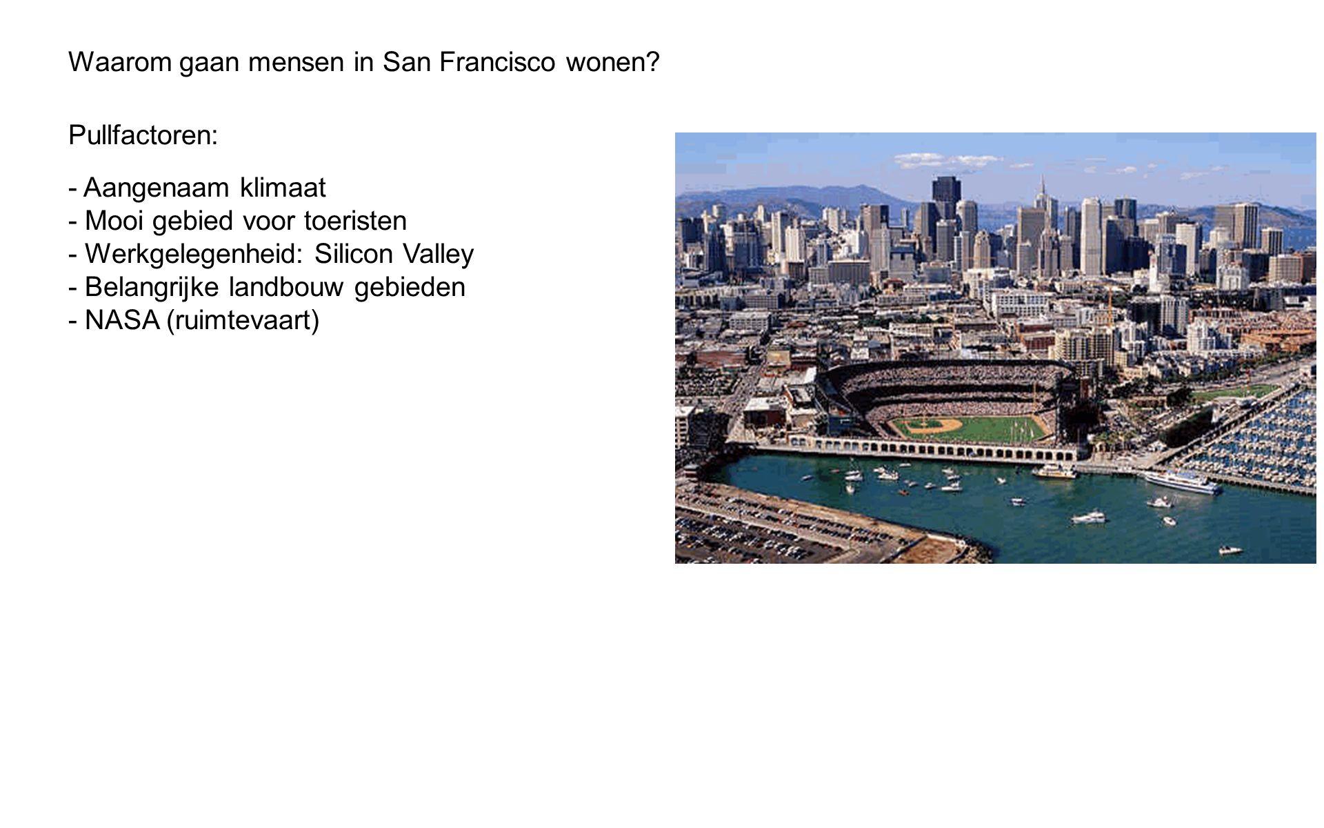 Waarom gaan mensen in San Francisco wonen