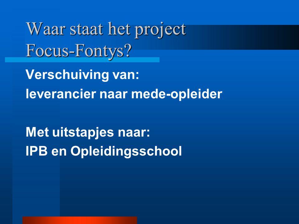 Waar staat het project Focus-Fontys