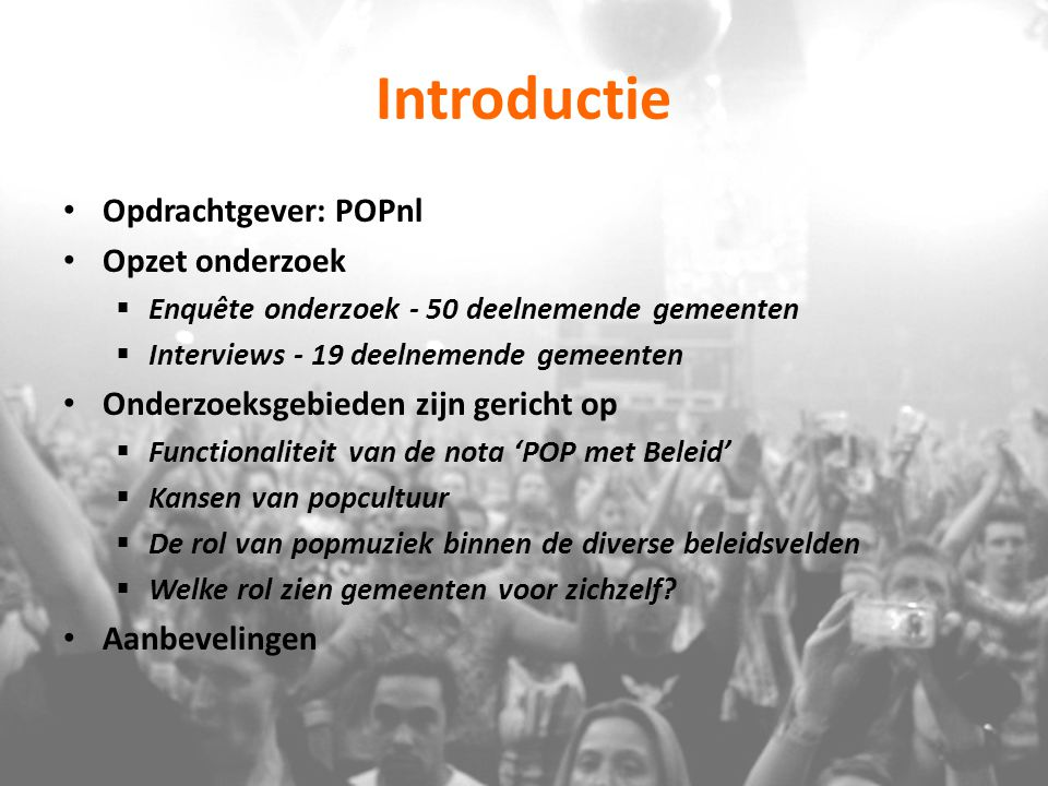 Introductie Opdrachtgever: POPnl Opzet onderzoek
