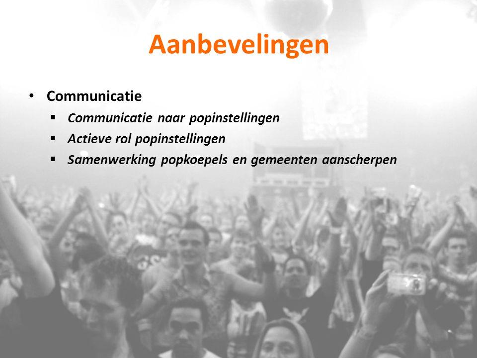 Aanbevelingen Communicatie Communicatie naar popinstellingen