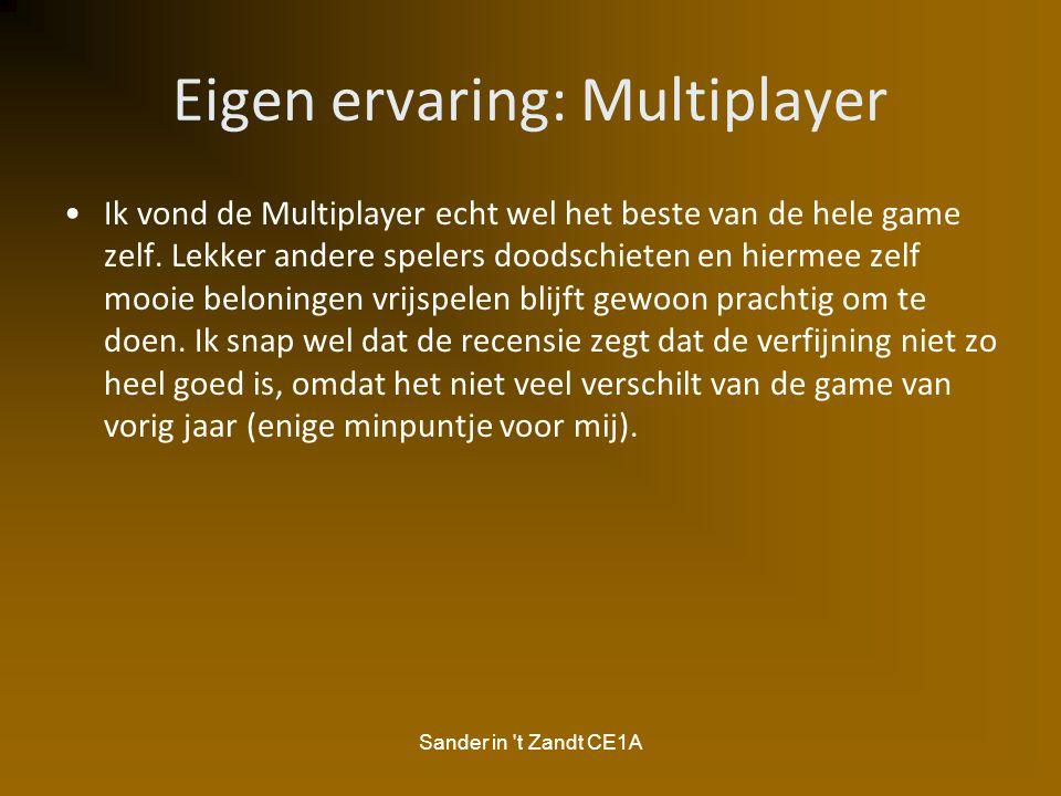 Eigen ervaring: Multiplayer