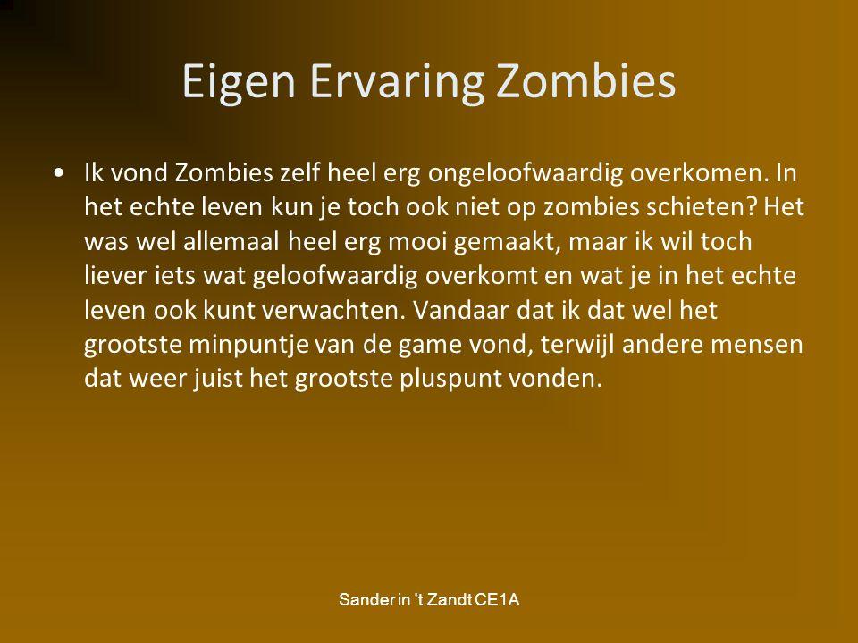 Eigen Ervaring Zombies