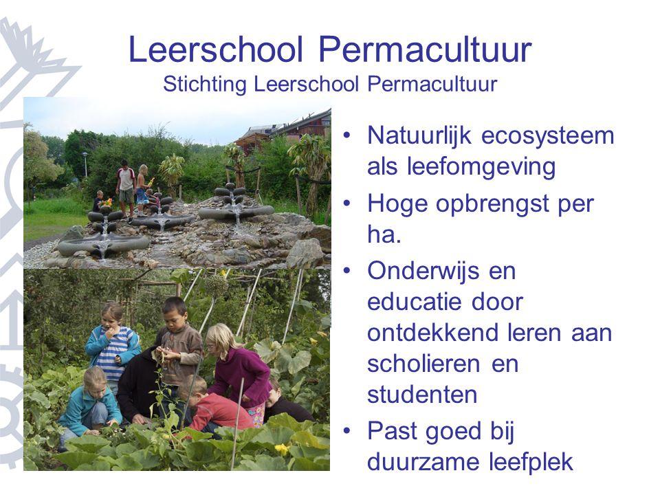 Leerschool Permacultuur Stichting Leerschool Permacultuur