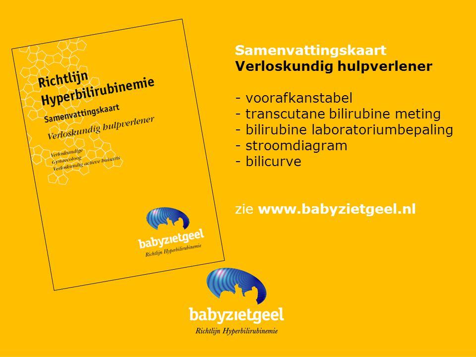 Samenvattingskaart Verloskundig hulpverlener. - voorafkanstabel. - transcutane bilirubine meting.