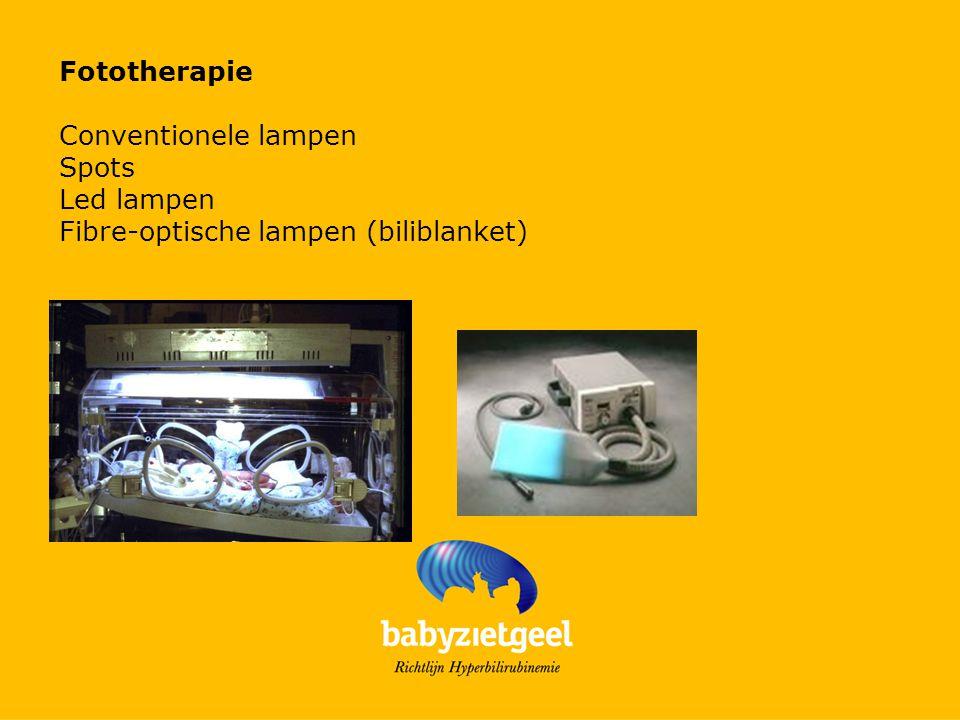 Fototherapie Conventionele lampen Spots Led lampen Fibre-optische lampen (biliblanket)