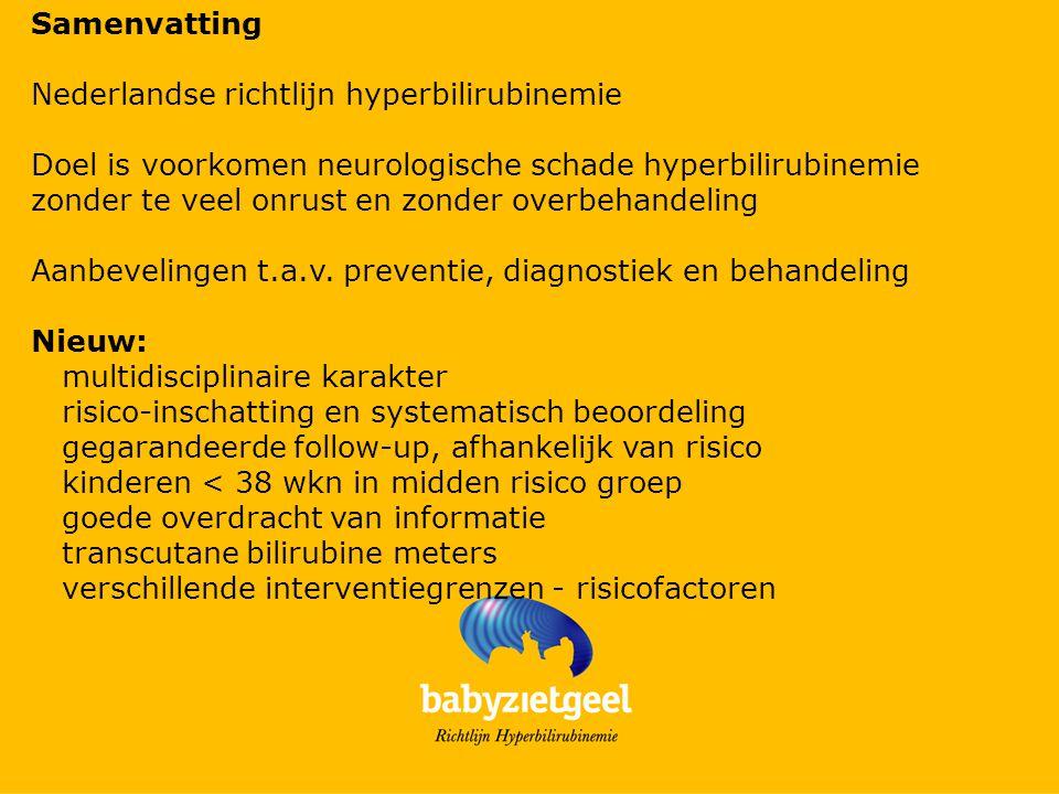 Samenvatting Nederlandse richtlijn hyperbilirubinemie. Doel is voorkomen neurologische schade hyperbilirubinemie.