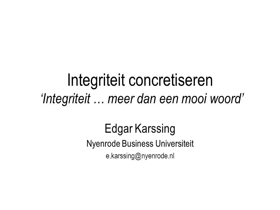 Integriteit concretiseren 'Integriteit … meer dan een mooi woord'