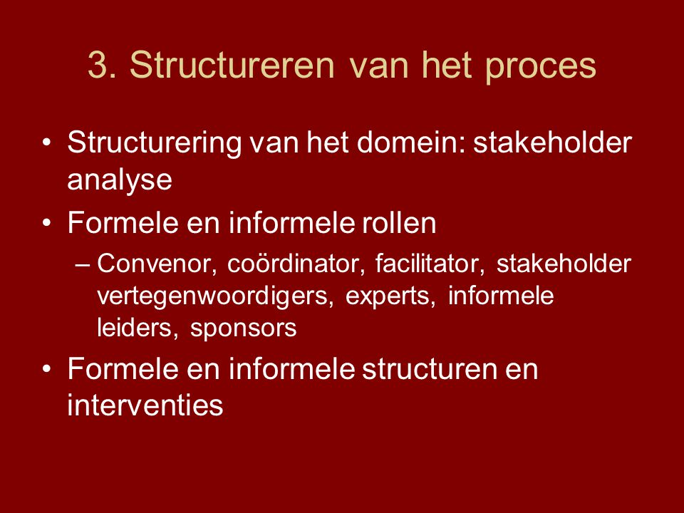 3. Structureren van het proces