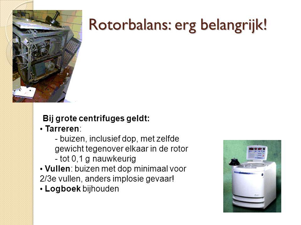 Rotorbalans: erg belangrijk!