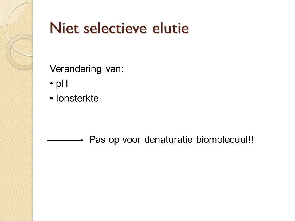 Niet selectieve elutie