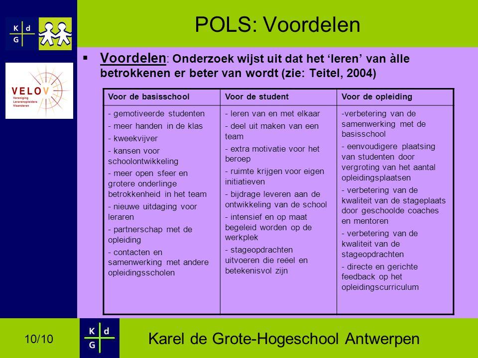 POLS: Voordelen Voordelen: Onderzoek wijst uit dat het 'leren' van àlle betrokkenen er beter van wordt (zie: Teitel, 2004)