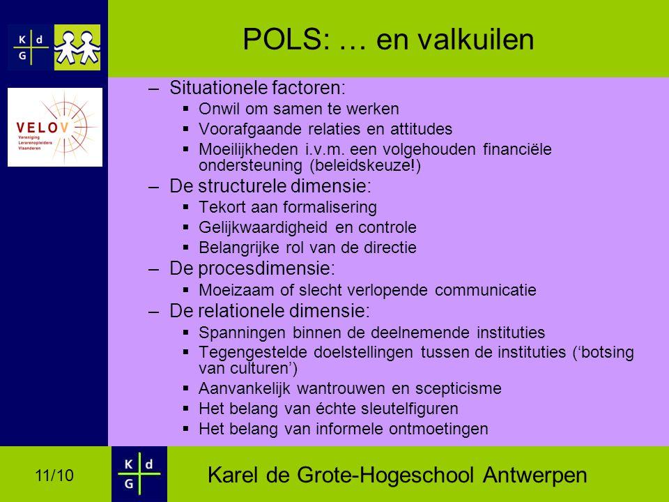 POLS: … en valkuilen Situationele factoren: De structurele dimensie: