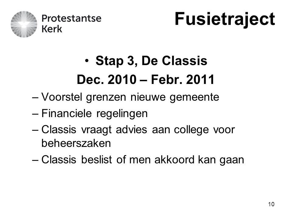 Fusietraject Stap 3, De Classis Dec. 2010 – Febr. 2011