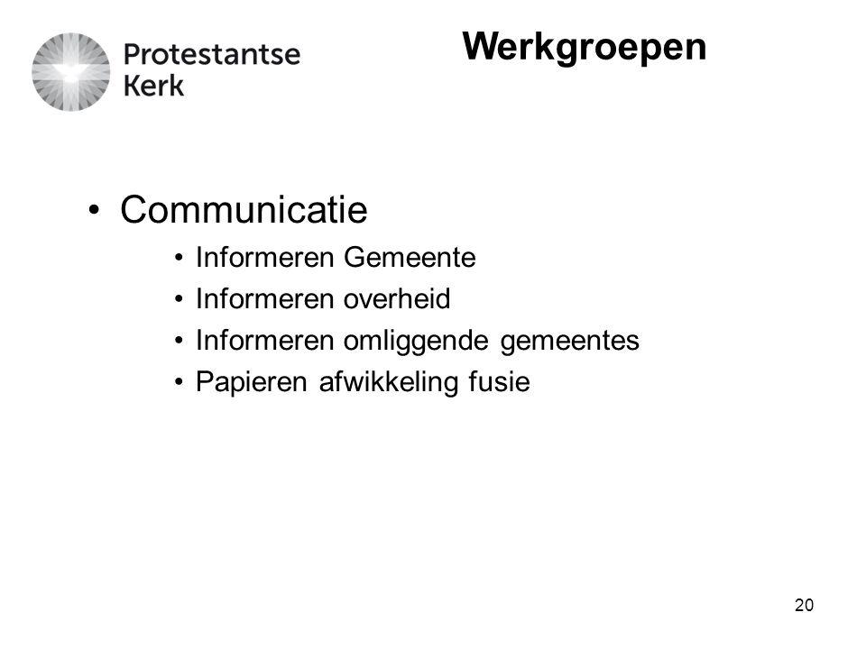 Werkgroepen Communicatie Informeren Gemeente Informeren overheid