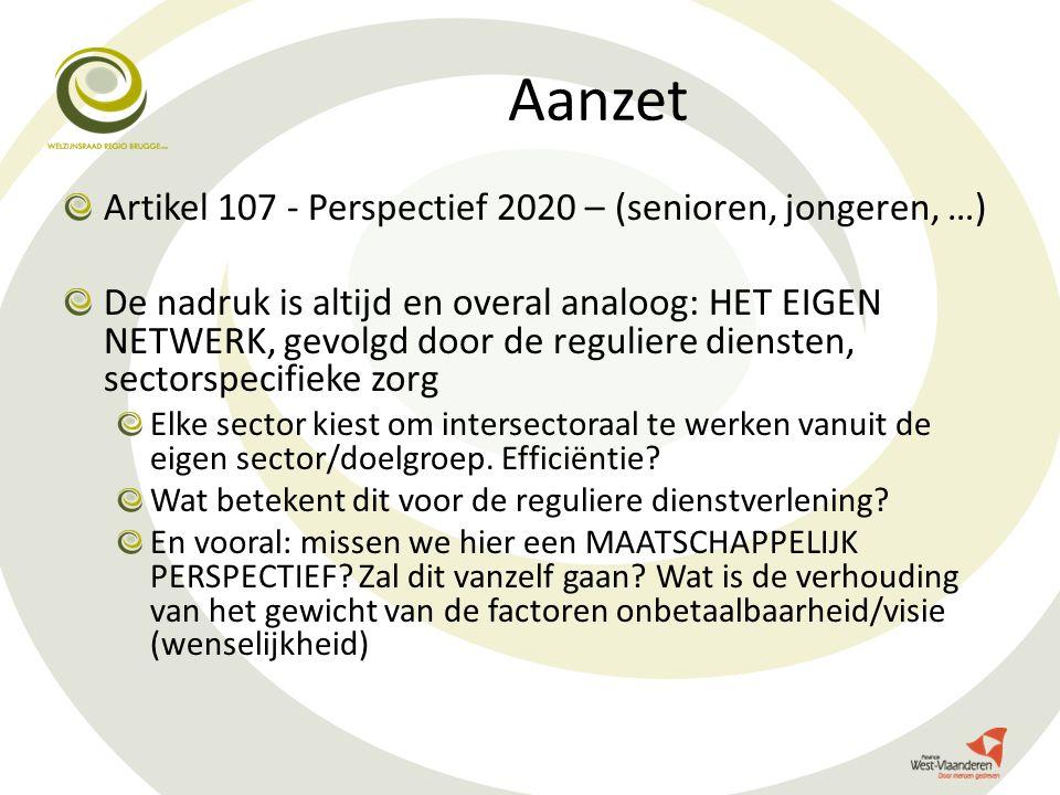 Aanzet Artikel 107 - Perspectief 2020 – (senioren, jongeren, …)