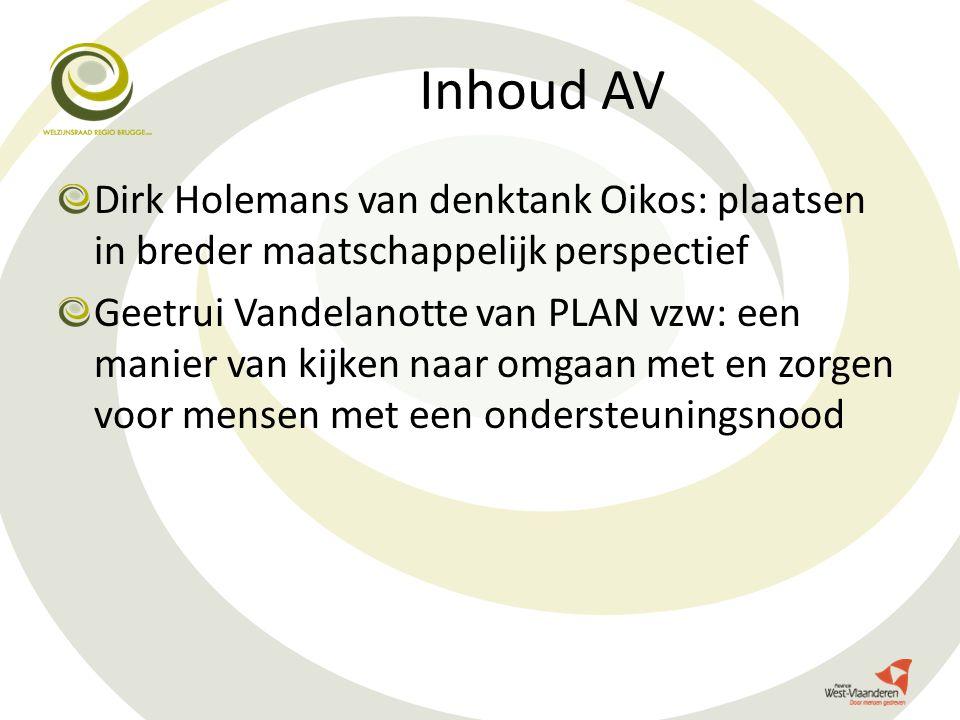Inhoud AV Dirk Holemans van denktank Oikos: plaatsen in breder maatschappelijk perspectief.