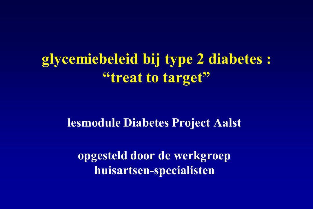 glycemiebeleid bij type 2 diabetes : treat to target