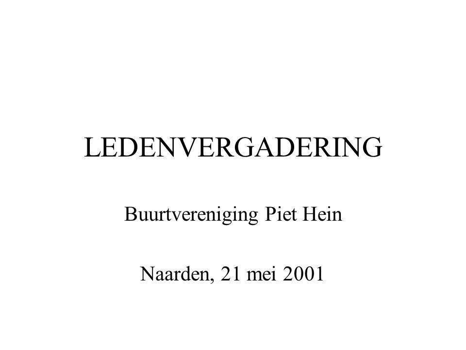 Buurtvereniging Piet Hein Naarden, 21 mei 2001