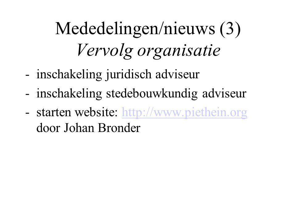 Mededelingen/nieuws (3) Vervolg organisatie