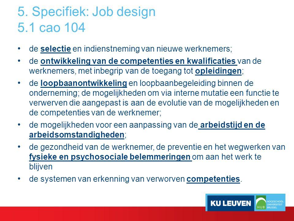 5. Specifiek: Job design 5.1 cao 104
