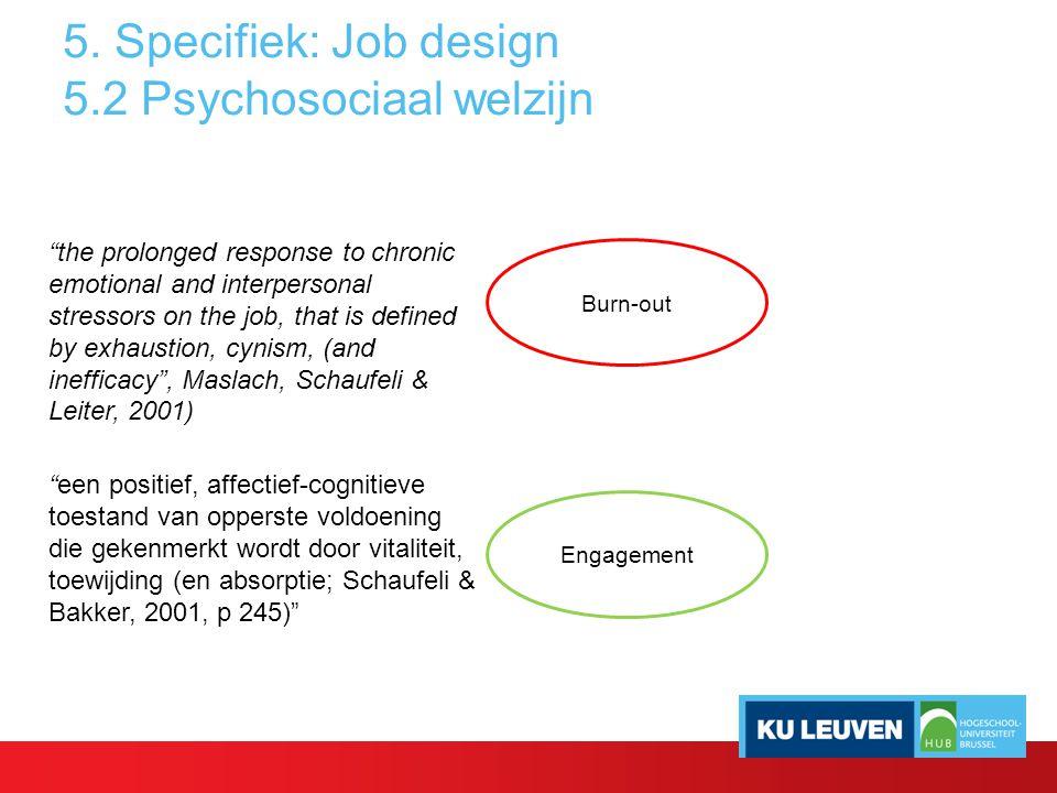 5. Specifiek: Job design 5.2 Psychosociaal welzijn