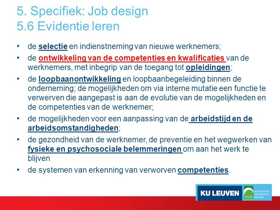 5. Specifiek: Job design 5.6 Evidentie leren